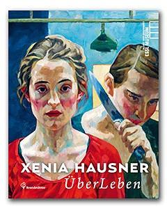 Xenia Hausner Katalog Überleben Essl Museum
